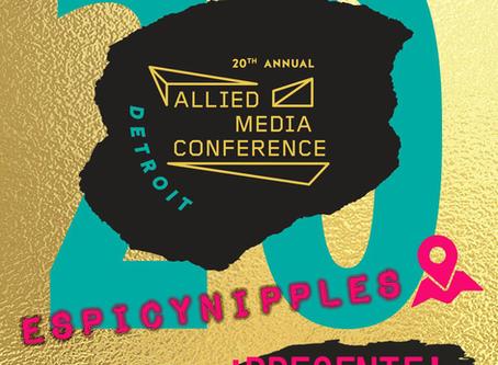 En la creación de redes están las posibilidades: EspicyNipples en Allied Media Conference