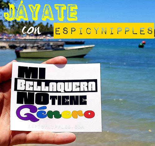 """Sticker """"Mi bellaquera no tiene género"""""""