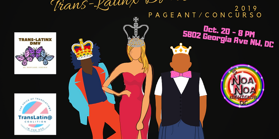 Trans-Latinx DMV Pageant/Concurso 2019