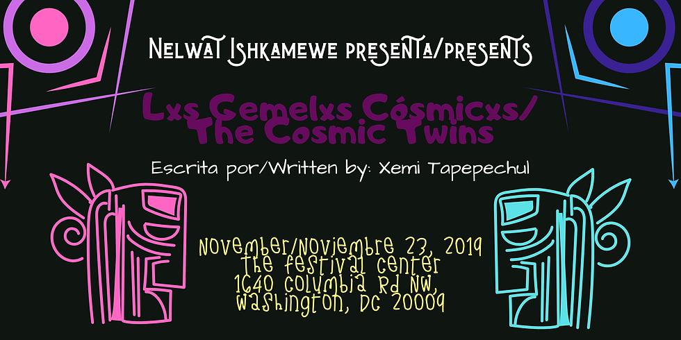 Lxs Gemelxs Cosmicxs/The Cosmic Twins