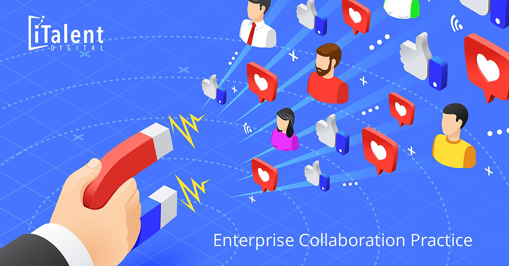 Make Your Community Irresistible with iTalent Digital's Enterprise Collaboration Practice
