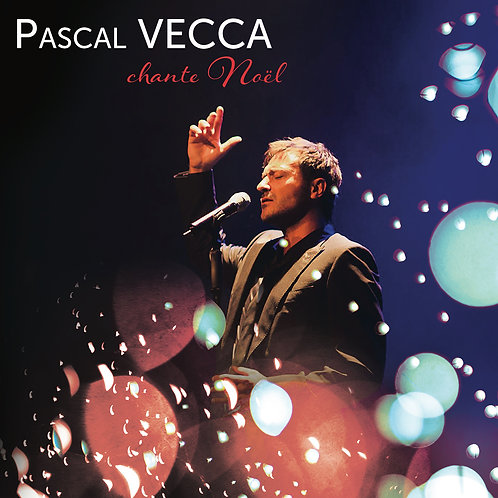 Pascal VECCA chante Noël - Album (CD Digipack)