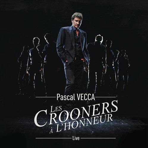 Les Crooners à l'honneur - Pascal VECCA (CD Digipak)