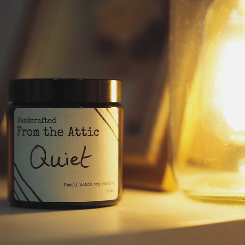 QUIET - hand poured soy wax candle.
