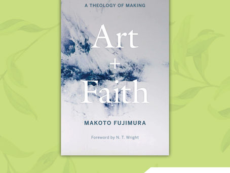 Book of the Month: Art and Faith: a Theology of Making