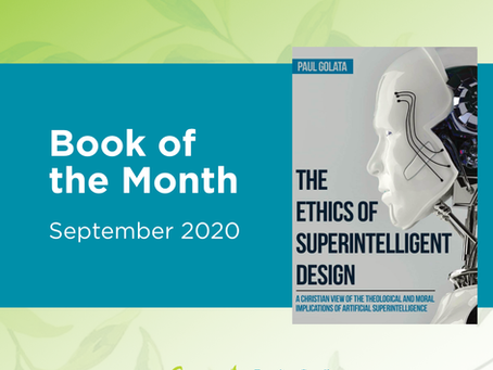 Book of the Month: The Ethics of Superintelligent Design