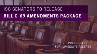 ISG Senators to Release Bill C-69 Amendments Package