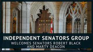 Independent Senators Group Welcomes Senators Robert Black and Marty Deacon
