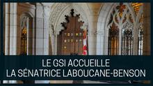 Le GSI accueille la sénatrice LaBoucane-Benson