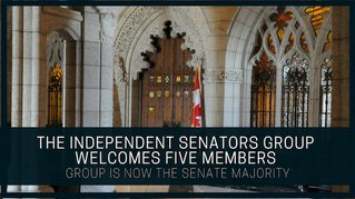 The Independent Senators Group Welcomes Five Members