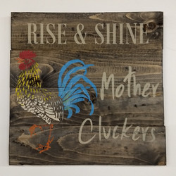 Rise & Shine Mother Cluckers