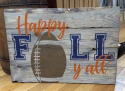 Happy FALL y'all - Football