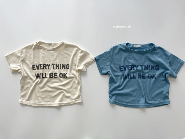Everything Will Be Ok T-Shirt