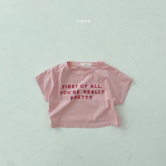 First Of All You're Really Pretty T-Shirt