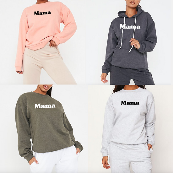 Mama Hoodie / Sweatshirt
