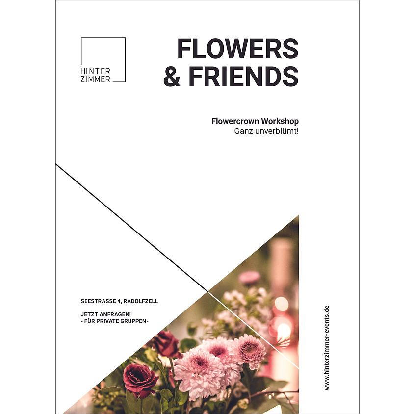 FLOWERS & FRIENDS