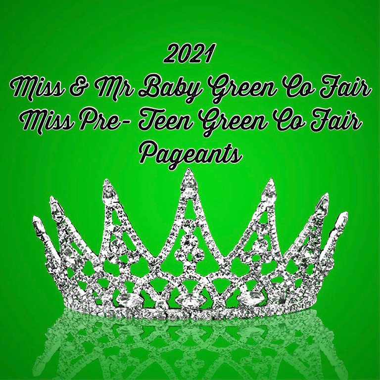 Miss & Mr Baby and Miss Pre-Teen Green County Fair