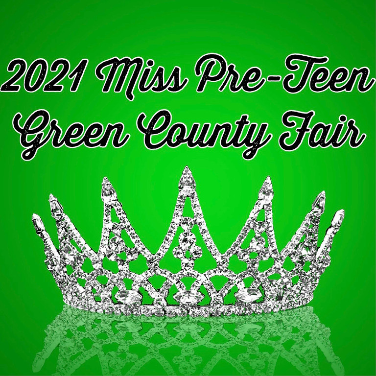 Miss Pre Teen Green County Fair (8-12 yrs)