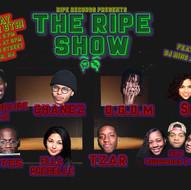 The Ripe Show