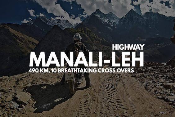 Manali-Leh Highway: 10 Breathtaking Cross Overs