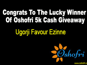 Oshofri 5k Cash Winner, Congrats Ugorji Favour Ezinne