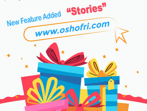 """Check out the new feature on oshofri  """"stories"""""""