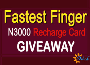 Fastest Finger N3000 Recharge Card Giveaway Available 7th Sept. Monday 9:pm 2020.