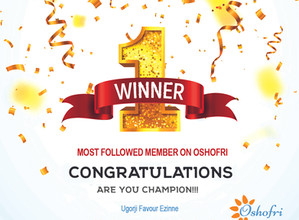 Congrats Ugorji Favour Ezinne, You're Oshofri Most Followed Member Of The Week. you've won 5k