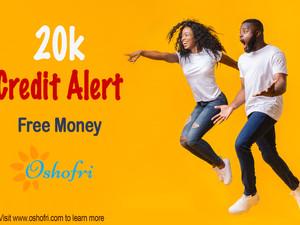 N20,000 Credit Alert! Oshofri Money