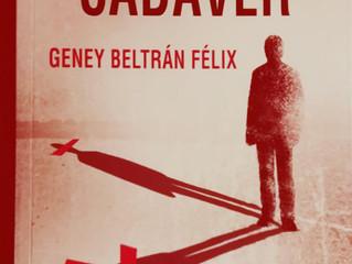Cualquier cadáver, Geney Beltrán Félix
