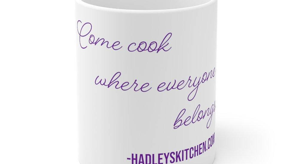 Mug: Purple- Come cook where everyone belongs 11oz