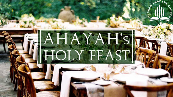 Ahayah's holy feasts