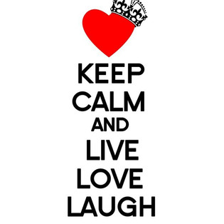 Keep Calm and live love laugh.jpg