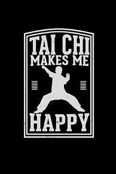 Tai Chi makes me Happy at Tai Chi 4 You.