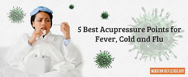 5-Best-Acupressure-Points-for-Fever-Cold