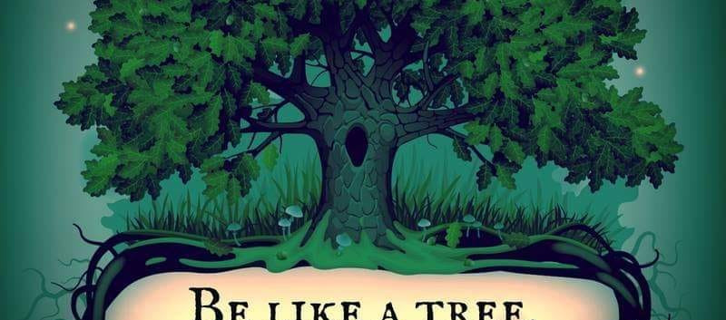 Be likle a tree.jpg