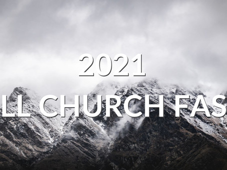 2021 All Church Fast | The Armor of God |