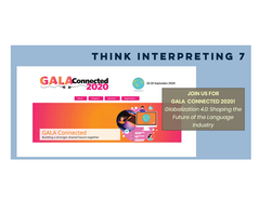 Don't Miss think! Interpreting 7 at GALAConnected 2020