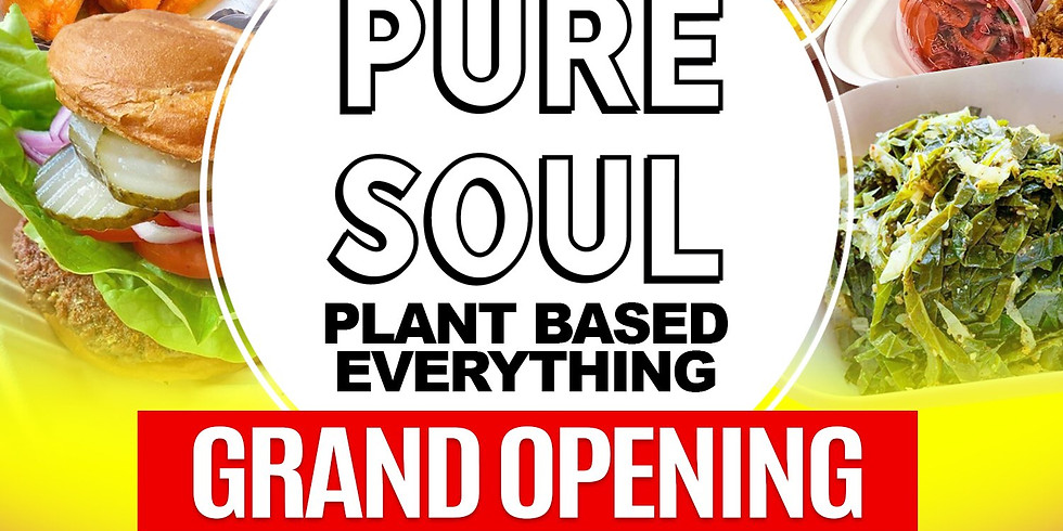 Grand Opening of Pure Soul Restaurant
