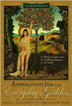 AFFIRMATIONS FOR THE EVERYDAY GODDES