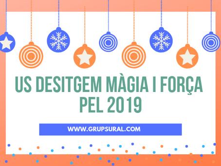 Grup Sural us desitja màgia i força pel 2019. Bones festes i feliç any nou!
