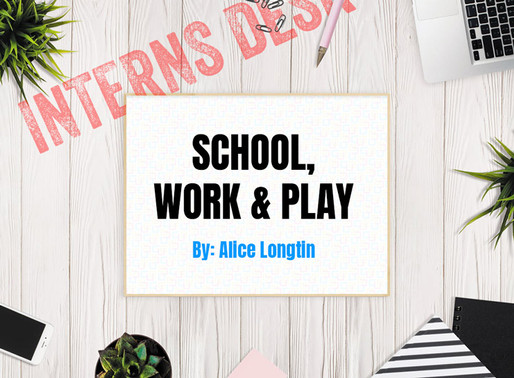 School, Work & Play