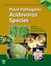 "APS Press has released ""Plant-Pathogenic  Acidovorax Species"", edited by S. Burdman and R."