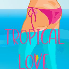 Tropical Love: The prequel book in the Postscript Island series