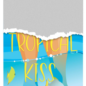 Tropical Kiss: The first book in the Postscript Island series (preorder)