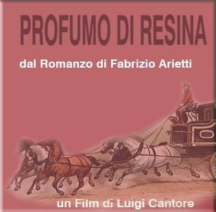 La locandina-promo di Profumo di resina, di Luigi Cantore