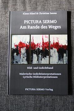 PICTURA SERMO/ Am Rande des Weges/ Bildband/ Gedichtband/ DIN A4/ 48 Seiten