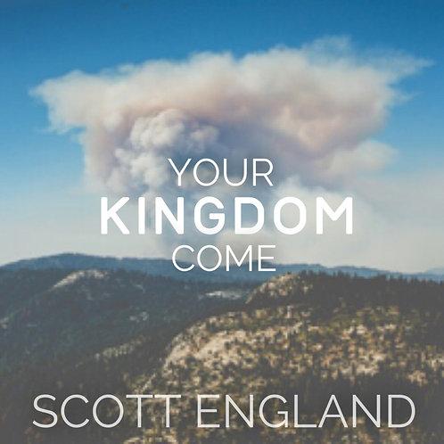 Your Kingdom Come (SINGLE)