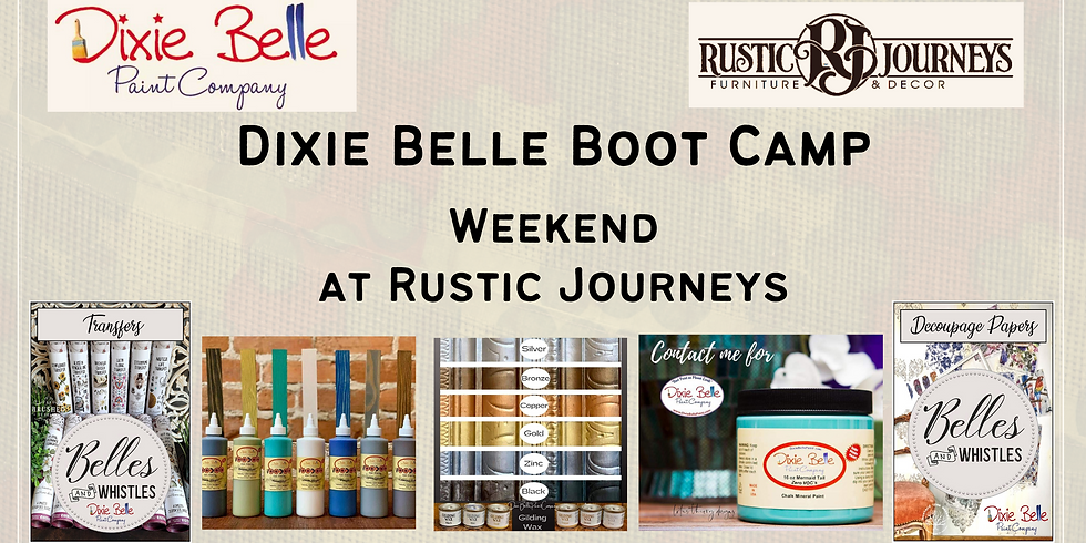 Rustic Journeys - Dixie Belle - 2-DAY BOOT CAMP
