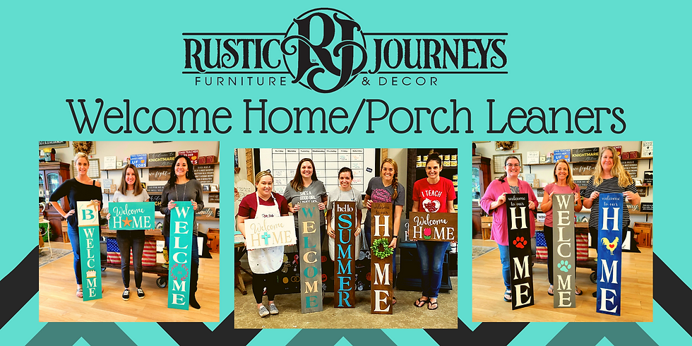 Porch Leaner or Home Interchangeable Sign 6/27